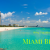 Why Vacation in Miami Beach?